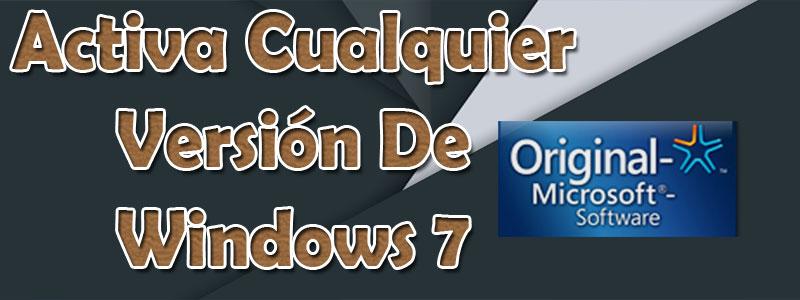 Como activar cualquier version windows 7