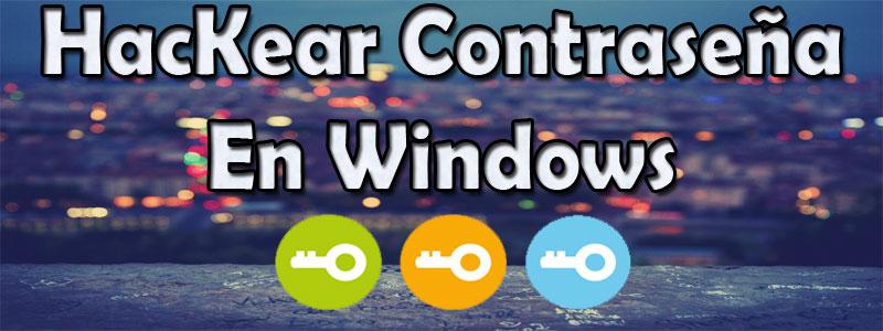 hackear contraseña en windows