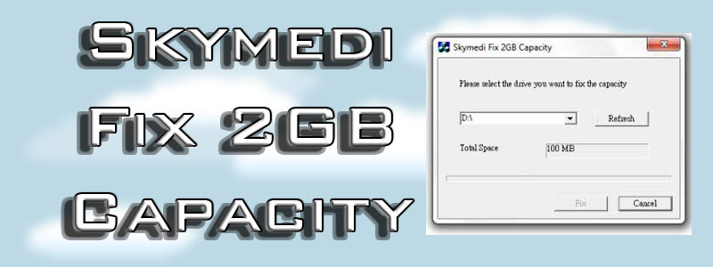 Descargar skymedi fix 2gb capacity